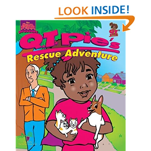 Q. T. Pie's Rescue Adventure (The Adventures of Q. T. Pie, 3) Stephanie Sanders