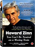 Howard Zinn - You Can't Be Neutral on a Moving Train