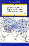 echange, troc Dominique Farale - De Gengis Khan à Qoubilaï Khan : La grande chevauchée mongole