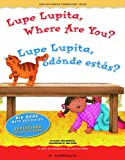 Lupe Lupita, Where Are You? / Lupe Lupita, šdonde Estas?