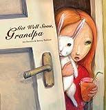 Get Well Soon, Grandpa
