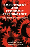 Employment and economic performance:jobs, inflation, and growth