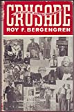 Crusade: The Fight for Economic Democracy in North America, 1921-1945