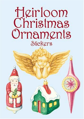Heirloom Christmas Ornaments Stickers (Dover Stickers)