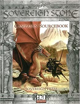 Sovereign Stone Campaign Sourcebook (D20 System) Hardcover – January