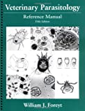 Veterinary Parasitology: Reference Manual