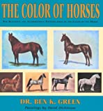 The Color of Horses: A Scientific and Authoritative Identification of the Color of the Horse
