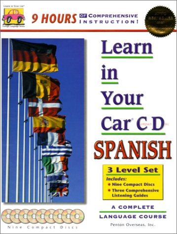 Learn in Your Car Spanish: 3 Level Set : A Complete Language Course (Spanish Edition)
