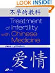 Treatment of Infertility with Chinese...