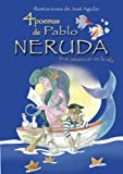 Image of 4 poemas de Pablo Neruda y un amanecer en la isla/ 4 Poems of Pablo Neruda and a Dawn in the Island (Spanish Edition)