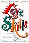 Love Skills: More Fun Than You'Ve Eve...