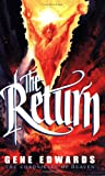 The Return (Chronicles of Heaven) (0940232103) by Gene Edwards