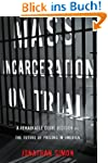 Mass Incarceration on Trial: A Remark...