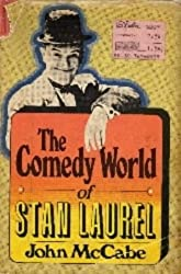 The Comedy World of Stan Laurel