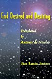 God Desired and Desiring