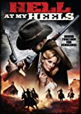 Hell at My Heels [Import]