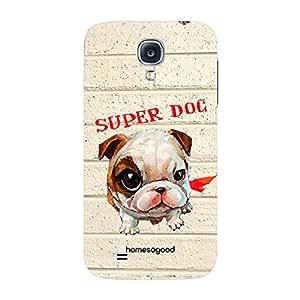 HomeSoGood Super Dog Grey 3D Mobile Case For Samsung S4 ( Back Cover)