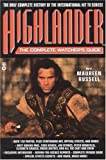 img - for Highlander(TM): The Complete Watcher's Guide book / textbook / text book