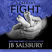 A Father's Fight: The Fighting Series, Volume 5 | JB Salsbury