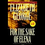 For the Sake of Elena (       ABRIDGED) by Elizabeth George Narrated by Derek Jacobi