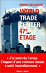 World Trade Center, 47e �tage