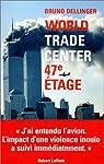 World Trade Center 47e étage par Dellinger