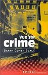 Vue sur crime par Cohen-Scali