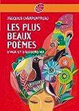 Les plus beaux poèmes d'hier et d'aujourd'hui