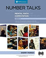 Number Talks: Helping Children Build Mental Math and Computation Strategies, Grades K-5
