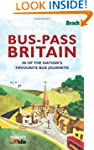 Bus-Pass Britain: 50 of the Nation's...