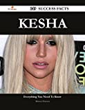 Kesha 249 Success Facts - Everything you need to know about Kesha