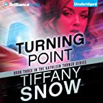 Turning Point: Kathleen Turner, Book 3 (       UNABRIDGED) by Tiffany Snow Narrated by Angela Dawe