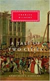 A Tale of Two Cities (Everyman's Library) (0679420738) by Charles Dickens