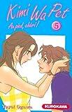 echange, troc Yayoi Ogawa - Kimi Wa Pet, Tome 5 :