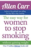 Allen Carr's Easy Way for Women to Stop Smoking (English Edition)
