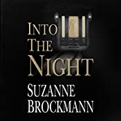 Into the Night: Troubleshooters, Book 5 | Suzanne Brockmann