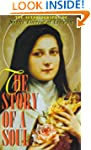 Story of a Soul: Autobiography of St....