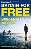Ben Hatch Frommer's Britain for Free (Frommer's Free & Dirt Cheap)