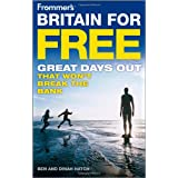 Frommer's Britain for Free (Frommer's Free & Dirt Cheap)by Ben Hatch