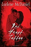 Red Heart Tattoo (Lurlene McDaniel) (038573462X) by McDaniel, Lurlene