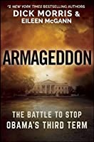 Armageddon: THE BATTLE TO STOP OBAMA'S THIRD TERM