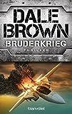 Brown, Dale: Bruderkrieg