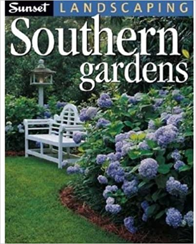 garden design with landscaping southern gardens editors of sunset books with backyard party ideas from