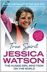 True Spirit: The Aussie girl who took...