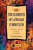 The elements of language curriculum :  a systematic approach to program development /