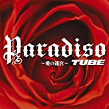 Paradiso 〜愛の迷宮〜♪TUBE