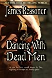img - for Dancing With Dead Men book / textbook / text book