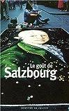 vignette de 'Le goût de Salzbourg (Cécile Balavoine)'