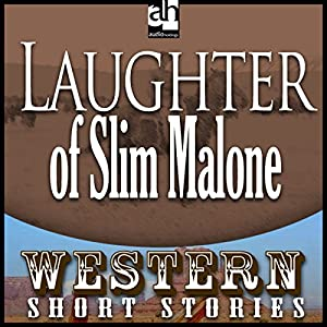 The Laughter of Slim Malone Audiobook