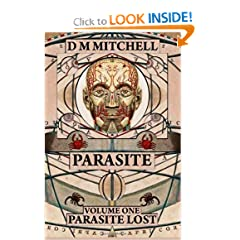 Parasite (Volume One): Parasite Lost by D M Mitchell, Pablo Vision and Michael Roth